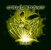 20060605215101-craigs-brother-ep-idemic.jpg